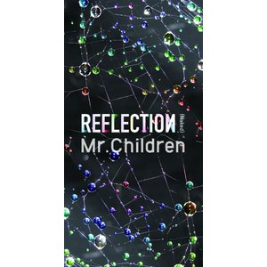 Mr.Children REFLECTION{Naked} ...