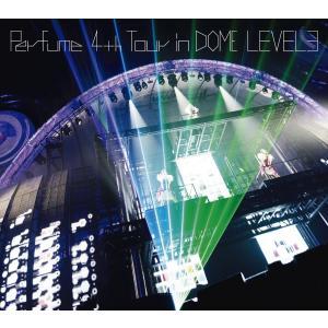パフューム Perfume 4th Tour in DOME...