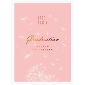 miwa ballad collection 〜graduation〜 完全生産限定盤 CD+Blu...