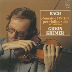 <中古クラシックLPレコード>バッハ:6つの無伴奏ヴァイオリン・ソナタBWV.1001〜1006/G.クレーメル(vn)/欧PHILIPS:6769 053|silent-tone-record