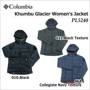 【2016-17 Fall&Winter】Columbia/コロンビア Khumbu Glacier Women's Jacket(キュンブーグレイシャーウィメンズジャケット)/PL5240|sinsetsusou