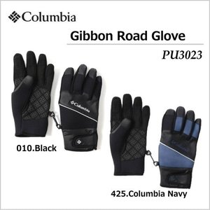 【メール便選択で送料無料】Columbia/コロンビア Gibbon Road Glove(ギボンロードグローブ)/PU3023|sinsetsusou