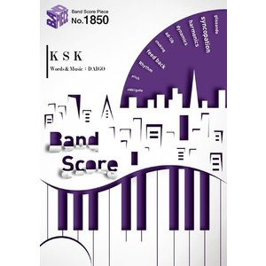 【新刊ご予約商品】(楽譜)K S K/DAIGO (バンドスコアピース BP1850)|sitemusicjapan