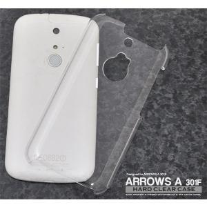 ARROWS A 301F ケース ハードケース クリア アローズ エース エー スマホカバー スマホケース|smartphone-goods