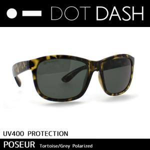 DOT DASH ドットダッシュ サングラス 偏光 レンズ トイ サングラス POSEUR Tortoise Grey Polarized ae217d02-tpp|snb-shop