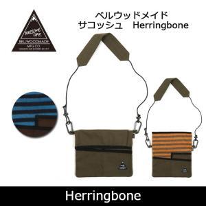 BELLWOODMADE ベルウッドメイド サコッシュ Herringbone 【カバン】 ショルダ...