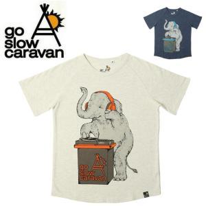 go slow caravan ゴースローキャラバン ゾウDJ TEE 311908 【Tシャツ/ゾウ柄/アウトドア/フェス】【メール便・代引不可】 snb-shop