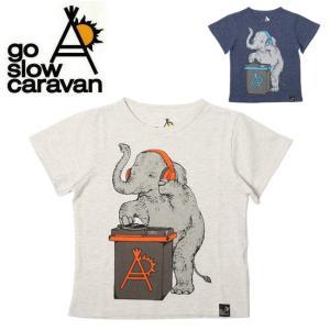 go slow caravan ゴースローキャラバン ゾウDJ TEE(KIDS) 311910 【Tシャツ/ゾウ柄/アウトドア/フェス/キッズ】【メール便・代引不可】 snb-shop