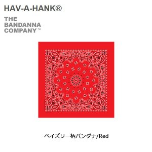 HAVE A HANK/ハバハンク バンダナ/ペイズリー柄バンダナ/Red|snb-shop