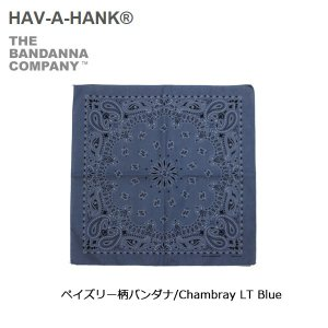 HAVE A HANK/ハバハンク バンダナ/ペイズリー柄バンダナ/Chambray LT Blue|snb-shop