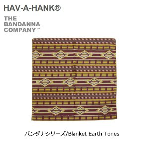 HAVE A HANK/ハバハンク バンダナ/バンダナシリーズ/Blanket Earth Tones|snb-shop