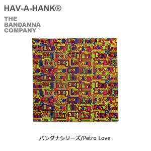 HAVE A HANK/ハバハンク バンダナ/バンダナシリーズ/Petro Love|snb-shop