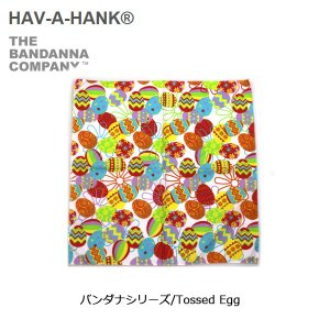 HAVE A HANK/ハバハンク バンダナ/バンダナシリーズ/Tossed Egg|snb-shop
