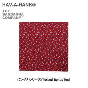 HAVE A HANK/ハバハンク バンダナ/バンダナシリーズ/Tossed Bones Red|snb-shop