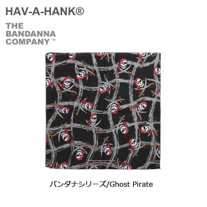 HAVE A HANK/ハバハンク バンダナ/バンダナシリーズ/Ghost Pirate|snb-shop