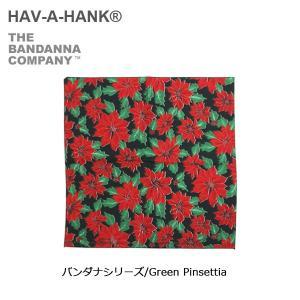 HAVE A HANK/ハバハンク バンダナ/バンダナシリーズ/Green Pinsettia|snb-shop