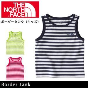 ノースフェイス THE NORTH FACE Tシャツ ボーダ−タンク Border Tank NTJ31619 【NF-TOPS】【メール便・代引不可】|snb-shop