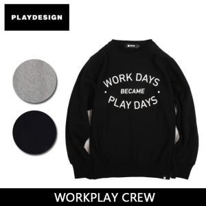PLAYDESIGN プレイデザイン スウェット WORKPLAY CREW P0116ST422A 【服】|snb-shop
