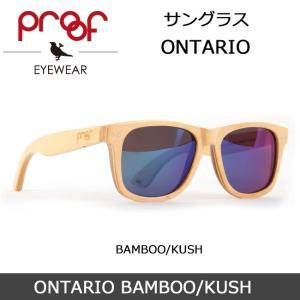 Proof/プルーフ サングラス ONTARIO BAMBOO/KUSH snb-shop