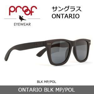 Proof/プルーフ サングラス ONTARIO BLK MP/POL 【雑貨】【サングラス】木材フレーム snb-shop