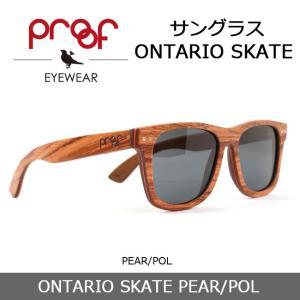 Proof/プルーフ サングラス ONTARIO SKATE PEAR/POL 【雑貨】【サングラス】木材フレーム snb-shop