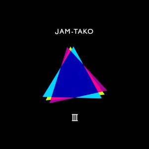 JAM−TAKO 3rd Album III(日本肢体不自由児協会公認)|so-bey