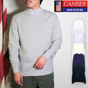 キャンバー CAMBER 長袖 Tシャツ モック タートル ネック ファイネスト ロンT 6オンス 厚手 アメリカ製 socalworks