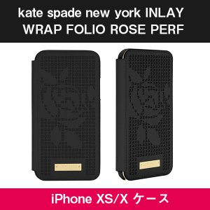 Kate Spade iPhoneXS iPhoneX ケース kate spade new york INLAY WRAP FOLIO ROSE PERF black|softbank-selection