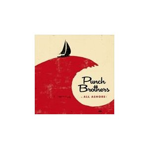 ALL SHORE / PUNCH BROTHERS パンチ・ブラザーズ(輸入盤) (CD) 0075597929065-JPT|softya2