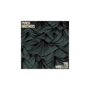 WIRELESS (EP) / PUNCH BROTHERS パンチ・ブラザーズ(輸入盤) (CD)0075597948172-JPT|softya2