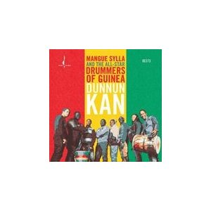 DUNNUN KAN/MANGUE SYLLA AND THE ALL-STAR DRUMMERS OF GUINEA(輸入盤)(CD)0090368037367-JPT|softya2