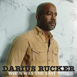 WHEN WAS THE LAST TIME / DARIUS RUCKER ダリアス・ラッカー(輸入盤) (CD) 0602557426908-JPT|softya2