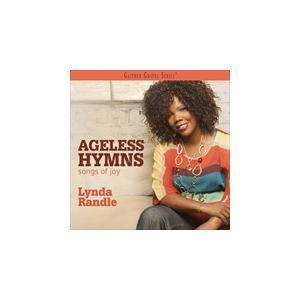 AGELESS HYMNS : SONGS OF JOY / LYNDA RANDLE リンダ・ランドル(輸入盤) (CD)0617884922122-JPT softya2