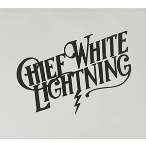 CHIEF WHITE LIGHTNING / CHIEF WHITE LIGHTNING チーフ・ホワイト・ライトニング(輸入盤) (CD) 0857545004792-JPT|softya2