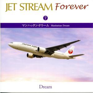 JET STREAM FOREVER(7)「マンハッタン・ドリーム」 /ジェットストリーム (CD)CRCI-20657|softya2