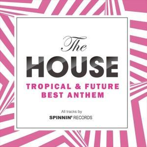(おまけ付)2018.03.21発売 The HOUSE -TROPICAL & FUTURE BEST ANTHEM- / オムニバス (2CD) FARM-473-SK|softya2