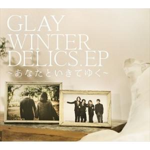(おまけ付)WINTERDELICS.EP~あなたといきてゆく~ / GLAY グレイ (SingleCD+DVD) PCCN-29-SK