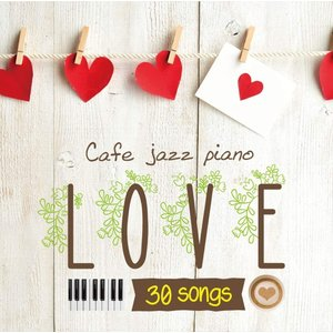 カフェで流れるジャズピアノ LOVE30 / Moonlight Jazz Blue(CD) SCCD1235-KUR|softya2