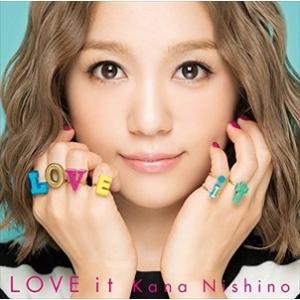 (おまけ付)LOVE it(通常盤) / 西野カナ (CD)...
