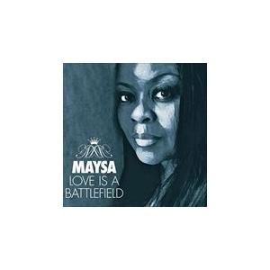 LOVE IS A BATTLEFIELD / MAYSA メイザ(輸入盤) (CD) 0016351545121-JPT|softya