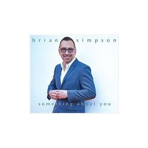 SOMETHING ABOUT YOU / BRIAN SIMPSON ブライアン・シンプソン(輸入盤) (CD) 0016351546128-JPT|softya
