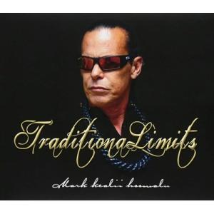 TRADITIONAL LIMITS / MARK KEAL'L HO'OMALU マーク・ケアリイ・ホオマル(輸入盤) (CD) 0040232688096-JPT softya