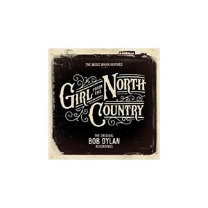 MUSIC WHICH INSPIRED GIRLS FROM NORTH COUNTRY / BO...