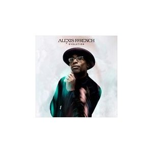 EVOLUTION / ALEXIS FFRENCH アレクシス・フレンチ(輸入盤) (CD) 0190758421520-JPT|softya