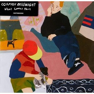 WHAT COMES NEXT / COSMO'S MIDNIGHT コスモズ・ミッドナイト(輸入盤) (CD) 0190758622521-JPT|softya