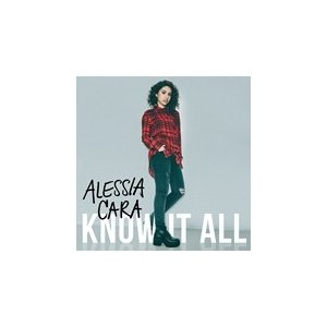 KNOW-IT-ALL / ALESSIA CARA アレッシア・カラ(輸入盤) (CD)0602547585721-JPT|softya