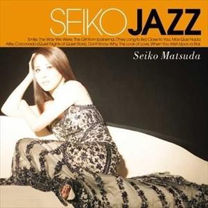 (おまけ付)SEIKO JAZZ / SEIKO MATSUDA 松田聖子(輸入盤) (CD) 0602557373929-JPT softya
