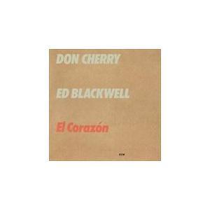 EL CORAZON / DON CHERRY / ED BLACKWELL ドン・チェリー/エド・ブラックウェル(輸入盤) (CD) 0602567430766-JPT|softya