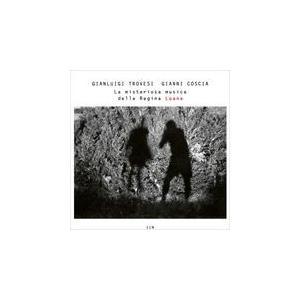 2019.06.21現地発売 LA MISTERIOSA MUSICA DELLA REGINA LOANA / GIANLUIGI TROVESI / GIANNI COSCIA ジャンルイジ・トロヴェシ(輸入盤) (CD) 0602577387876-JPT|softya