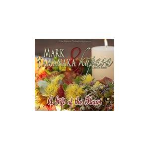 GIFT OF THE HEART / MARK YAMANAKA & KUPAOA マーク・ヤマナカ&クーパオア(輸入盤) (CD)0799475542589-JPT softya